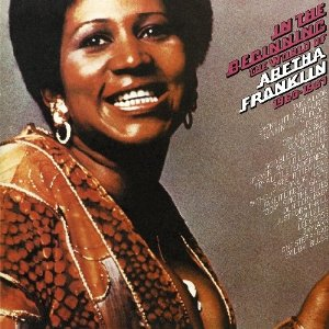 Aretha - In the Beginning