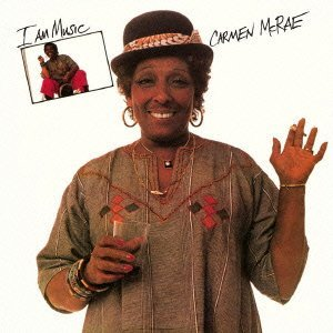 Carmen McRae - I Am Music