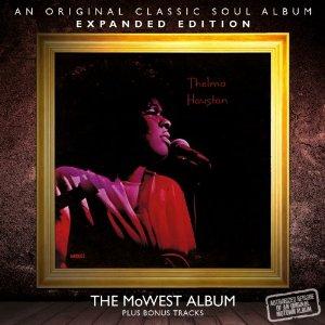 Thelma Houston - MoWest
