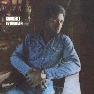 Booker T Jones - Evergreen