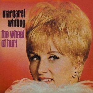 Margaret Whiting - Wheel of Hurt
