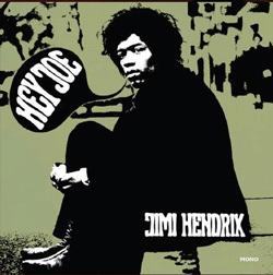 Jimi Hendrix - Hey Joe Mono