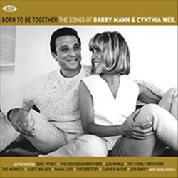 Mann and Weil - Born to Be Together
