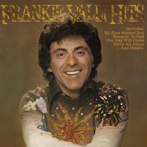 Frankie Valli - Hits