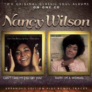 Nancy Wilson - Now I'm a Woman Two-Fer
