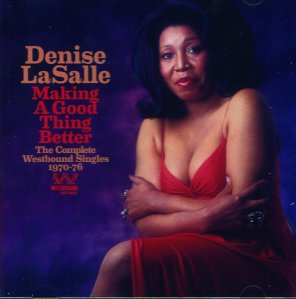 Denise LaSalle - Making a Good Thing Better