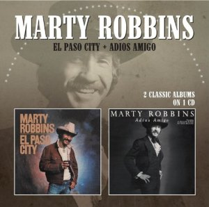 Marty Robbins - El Paso City Two-Fer