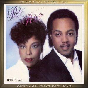 Peabo and Roberta - Born to Love