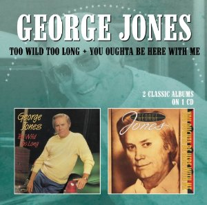George Jones - Too Wild Too Long