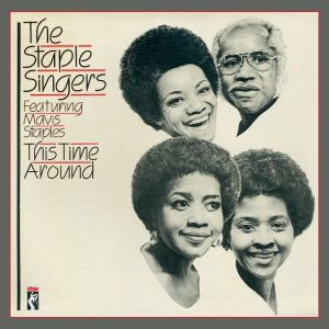 Staple Singers - This Time Around