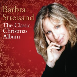 Barbra Streisand - Classic Christmas