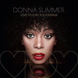 Love to Love You Donna