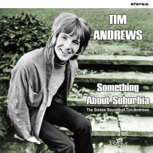 Tim Andrews - Suburbia