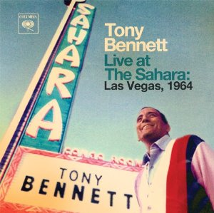 Tony Bennett - Live at the Sahara