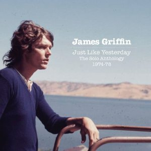 James Griffin - Just Like Yesterday
