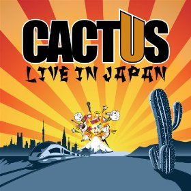 Cactus Live in Japan