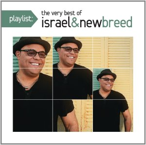 Playlist - Israel and New Breed