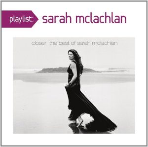 Playlist - Sarah McLachlan