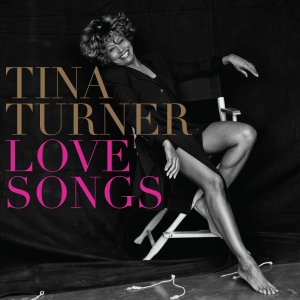 Tina Turner Love Songs