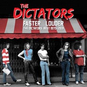 Dictators - Faster Louder