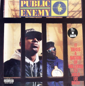 Public Enemy - It Takes a Nation