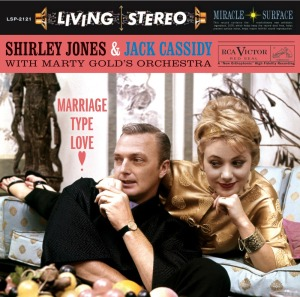 Shirley Jones and Jack Cassidy - Marriage Type Love