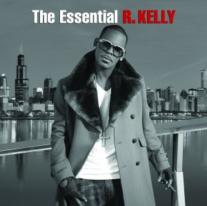 The Essential R Kelly