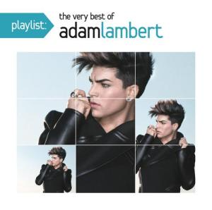 Adam Lambert Playlist