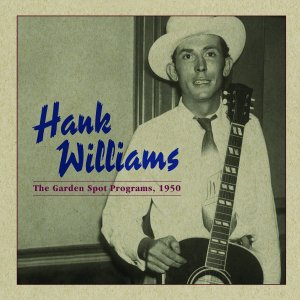 Hank Williams - Garden Spot