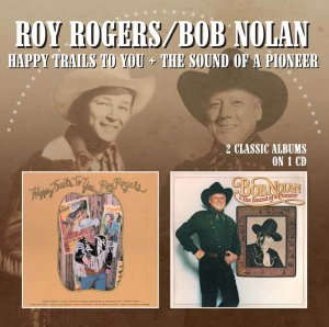 Roy Rogers - Bob Nolan