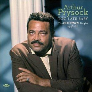 Arthur Prysock - Too Late Baby