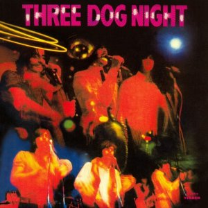 Three Dog Night - TDN