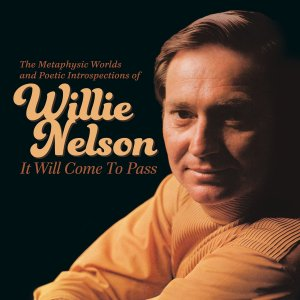 Willie It Will Come To Pass