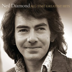 Neil Diamond - All Time Greatest Hits