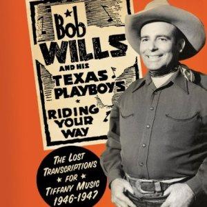 Bob Wills - Tiffany Transcriptions