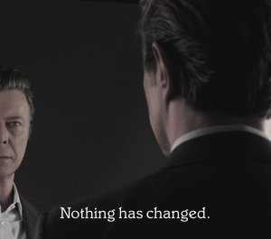 Bowie - Nothing Has Changed