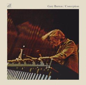 Gary Burton - Conception