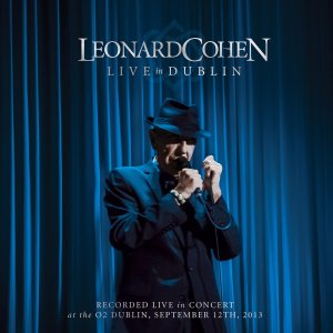 Leonard Cohen - Dublin