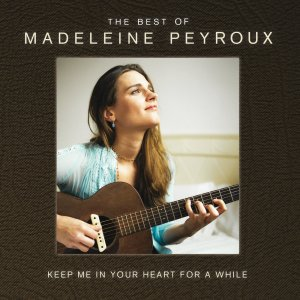 Peyroux - Keep Me in Your Heart